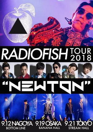 "RADIO FISH TOUR 2018""NEWTON"""